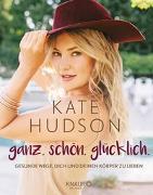 Cover-Bild zu ganz. schön. glücklich von Hudson, Kate