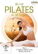 Cover-Bild zu Fit mit Pilates in 30 Tagen von Rodrigo, Rod (Prod.)