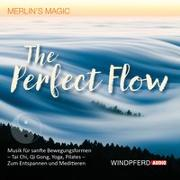 Cover-Bild zu The Perfect Flow von Merlin's Magic (Gespielt)