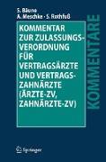 Cover-Bild zu Bäune, Stefan: Kommentar zur Zulassungsverordnung für Vertragsärzte und Vertragszahnärzte (Ärzte-ZV, Zahnärzte-ZV)