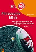 Cover-Bild zu 30 x 90 Minuten: Philosophie/Ethik von Rompa, Regine