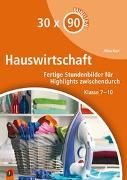Cover-Bild zu 30 x 90 Minuten: Hauswirtschaft von Kurt, Aline