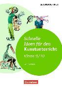 Cover-Bild zu Schnelle Ideen für den Kunstunterricht 9./10. Klasse von Blahak, Gerlinde