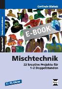 Cover-Bild zu Mischtechnik (eBook) von Blahak, Gerlinde
