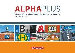 Cover-Bild zu Alpha plus, Deutsch als Zweitsprache, Basiskurs Alphabetisierung, A1, Übungsheft von Hubertus, Peter