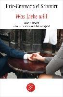 Cover-Bild zu Was Liebe will (eBook) von Schmitt, Eric-Emmanuel