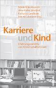 Cover-Bild zu Karriere und Kind von Biller-Andorno, Nikola (Hrsg.)