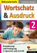 Cover-Bild zu Wortschatz & Ausdruck / Band 2 (eBook) von Heitmann, Friedhelm