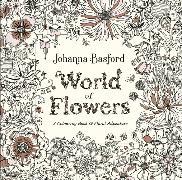 Cover-Bild zu World of Flowers von Basford, Johanna