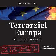 Cover-Bild zu Terrorziel Europa (Audio Download) von Steinhäusler, Friedrich