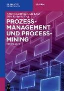 Cover-Bild zu Prozessmanagement und Process-Mining (eBook) von Laue, Ralf (Hrsg.)