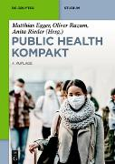 Cover-Bild zu Public Health Kompakt (eBook) von Egger, Matthias (Hrsg.)