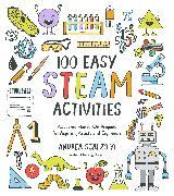 Cover-Bild zu 100 Easy STEAM Activities (eBook)