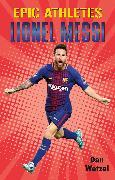 Cover-Bild zu Epic Athletes: Lionel Messi (eBook)