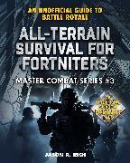 Cover-Bild zu All-Terrain Survival for Fortniters (eBook)