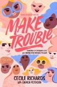 Cover-Bild zu Make Trouble Young Readers Edition (eBook)