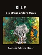 Cover-Bild zu eBook Blue, die etwas andere Maus
