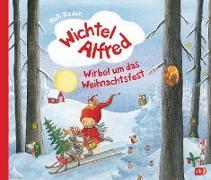 Cover-Bild zu eBook Wichtel Alfred - Wirbel um das Weihnachtsfest