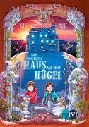 Cover-Bild zu eBook Das magische Haus auf dem Hügel