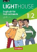 Cover-Bild zu English G Lighthouse, Allgemeine Ausgabe, Band 1/2: 5./6. Schuljahr, Englisch für DaZ-Lernende, Workbook mit Audios und Lösungen online von Lavodrama, Priscilla