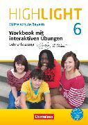 Cover-Bild zu Highlight, Mittelschule Bayern, 6. Jahrgangsstufe, Workbook mit interaktiven Übungen auf scook.de - Lehrerfassung, Mit Audio-CD und Audios online von Berwick, Gwen