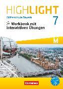Cover-Bild zu Highlight, Mittelschule Bayern, 7. Jahrgangsstufe, Workbook mit interaktiven Übungen auf scook.de, Für M-Klassen - mit Audios online von Berwick, Gwen