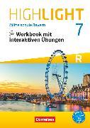 Cover-Bild zu Highlight, Mittelschule Bayern, 7. Jahrgangsstufe, Workbook mit interaktiven Übungen auf scook.de, Für R-Klassen - mit Audios online von Berwick, Gwen