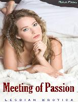 Cover-Bild zu eBook Meeting of Passion (Lesbian Erotica)