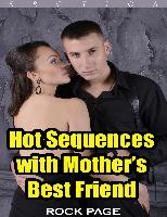 Cover-Bild zu eBook Hot Sequences With Mother's Best Friend (Erotica)