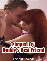 Cover-Bild zu eBook Pimped By Daddy's Best Friend (Erotica, Erotica Short Stories)