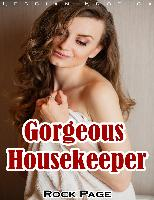Cover-Bild zu eBook Gorgeous Housekeeper: Lesbian Erotica