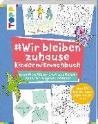 Cover-Bild zu #Wir bleiben zuhause Kindermitmachbuch von frechverlag