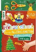 Cover-Bild zu Das Verbastelbuch für die Allerkleinsten Schneiden und Kleben. Weihnachten. Mit Schere von Schwab, Ursula