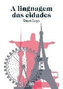Cover-Bild zu A linguagem das cidades (eBook)
