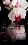 Cover-Bild zu Eine prickelnde Nacht voller Leidenschaft Erotik / Erotischer Roman / Erotische Kurzgeschichte (eBook) von Weiß, Julia