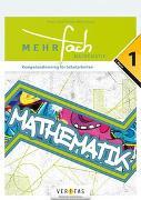 Cover-Bild zu MEHRfach. Mathematik 1. Kompetenztraining für Schularbeiten von Schranz, Paul