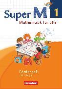 Cover-Bild zu Super M, Mathematik für alle, Westliche Bundesländer - Neubearbeitung, 1. Schuljahr, Förderheft, Einstiege von Braun, Ulrike