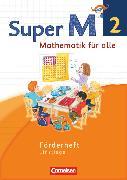 Cover-Bild zu Super M, Mathematik für alle, Westliche Bundesländer - Neubearbeitung, 2. Schuljahr, Förderheft, Einstiege von Braun, Ulrike