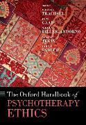 Cover-Bild zu Oxford Handbook of Psychotherapy Ethics von Trachsel, Manuel (Hrsg.)