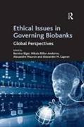 Cover-Bild zu Ethical Issues in Governing Biobanks von Biller-Andorno, Nikola