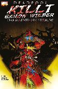 Cover-Bild zu Bunn, Cullen: Deadpool killt schon wieder das Marvel-Universum - (eBook)