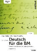 Cover-Bild zu Deutsch für die BM - Übungsbuch von Schläpfer, Gregor