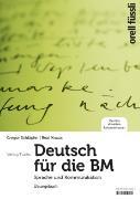 Cover-Bild zu Deutsch für die BM. Sprache und Kommunikation. Übungsbuch von Schläpfer, Gregor