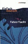 Cover-Bild zu Alfred Andersch: Fahrerflucht von Weber, Gerd