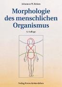 Cover-Bild zu Morphologie des menschlichen Organismus von Rohen, Johannes W