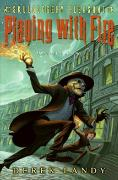 Cover-Bild zu Skulduggery Pleasant: Playing with Fire von Landy, Derek