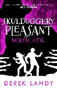 Cover-Bild zu Mortal Coil (Skulduggery Pleasant, Book 5) (eBook) von Landy, Derek