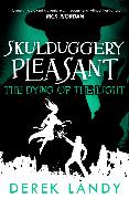 Cover-Bild zu Dying of the Light (Skulduggery Pleasant, Book 9) (eBook) von Landy, Derek