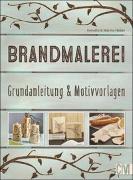 Cover-Bild zu Brandmalerei von Heber, Marino und Annette