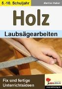 Cover-Bild zu HOLZ - Laubsägearbeiten von Heber, Marino